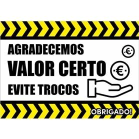 Sinalética Vinil Autocolante: Troco Certo - Retangular - 2004.0398