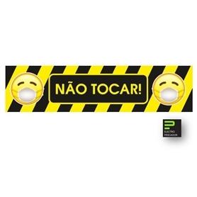 Sinalética Vinil Laminado: Não Tocar  80x20cm - 2005.2392