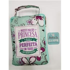 A BOLSA DA PRINCESA: ES PERFEITA - 2009.1764